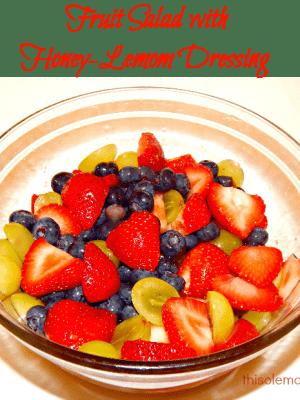 Refreshing Fruit Salad with Honey-Lemom Dressing