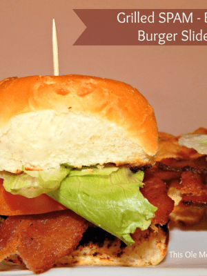 Grilled Spam – Bacon Burger Sliders