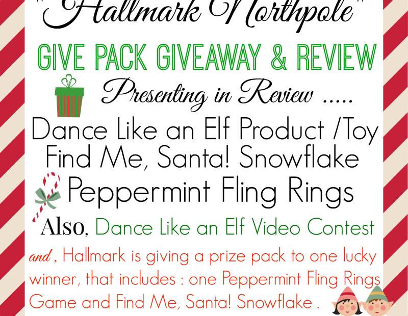 Hallmark Northpole Gift Pack Review & Giveaway / Dance Like an Elf Contest