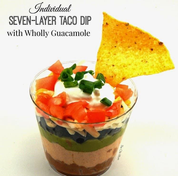Seven- Layer Dip, Taco Dip, Wholly Guacamole, Guacamole Dip, Wholly Avocado, Super Bowl Party Recipes