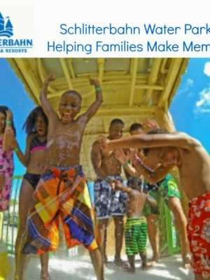 Make Memories at Schlitterbahn Water Parks