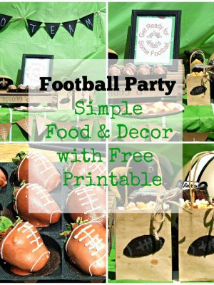 Football Party –  Simple Food & Decor with Free Printable