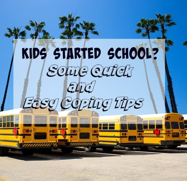 Kids Started School? Some Easy Coping Tips