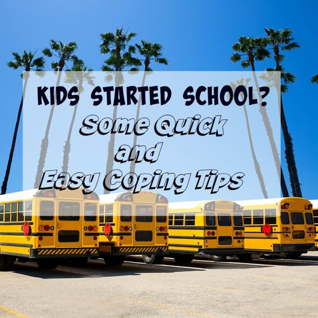4 Easy Coping Tips for When Kids Start School, Coping tips for Parents when Kids Start School, 4 Coping Tips for Kids starting school