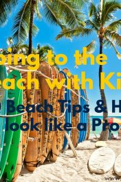 30 Tips and Hacks to look like a Pro when you bring kids to the beach