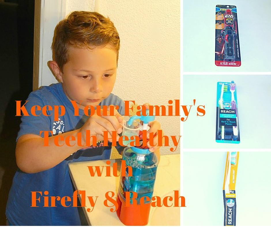 Keep Your Family's Teeth Healthy with Firefly & Reach