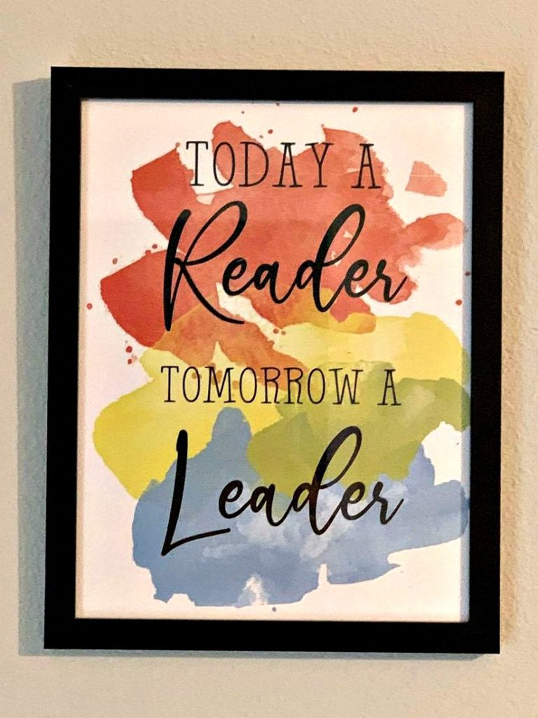 Printable Today A Reader Tomorrow A Leader