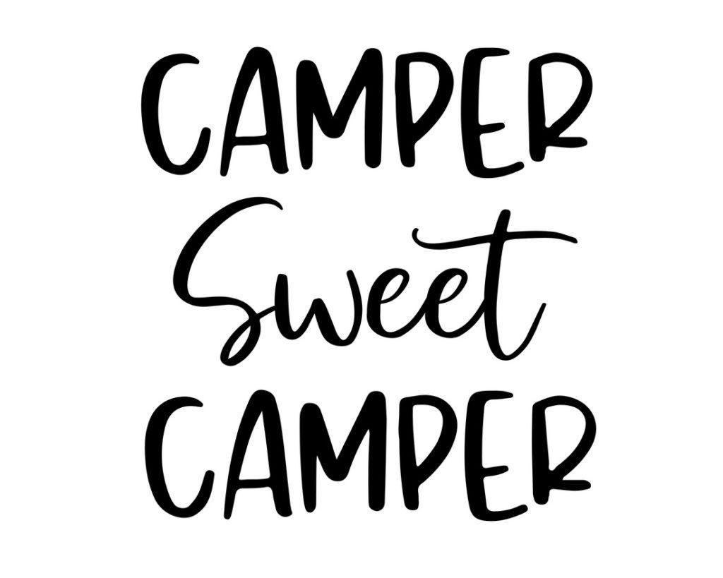 Camping Décor Sign (Camper Sweet Camper )